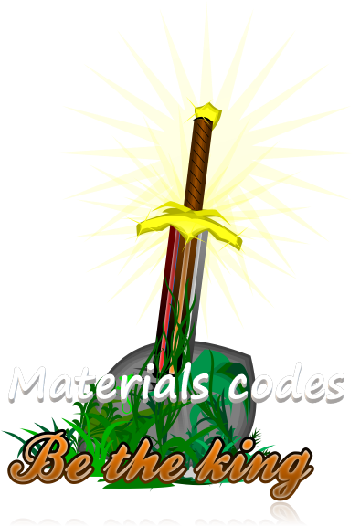 "Materials codes for ""Be the king"" game"