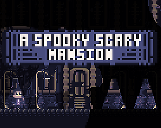 A Spooky Scary Mansion