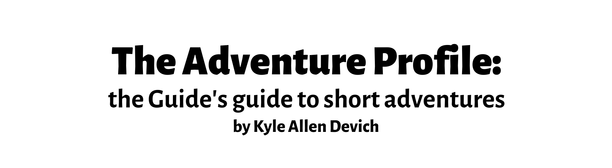 The Adventure Profile