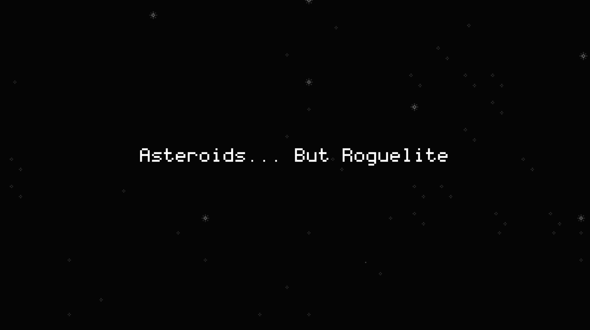 Asteroids... But Roguelite