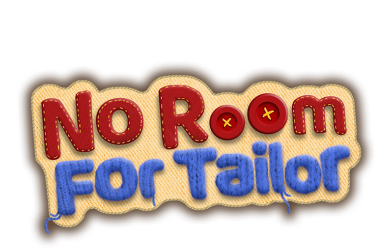 No Room For Tailor