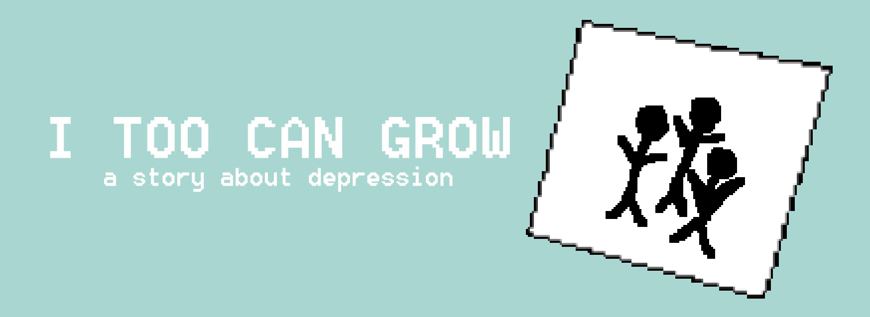 I too can grow