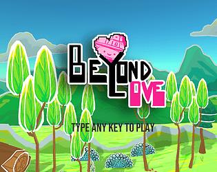 Beyond Love [Free] [Shooter]