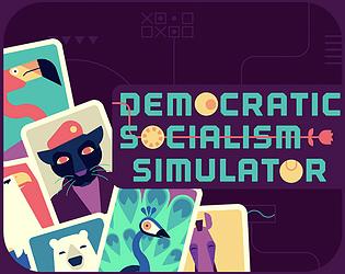 Democratic Socialism Simulator [$5.00] [Simulation] [Windows] [macOS] [Linux]