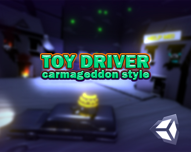 ToyDriver: Carmageddon Style