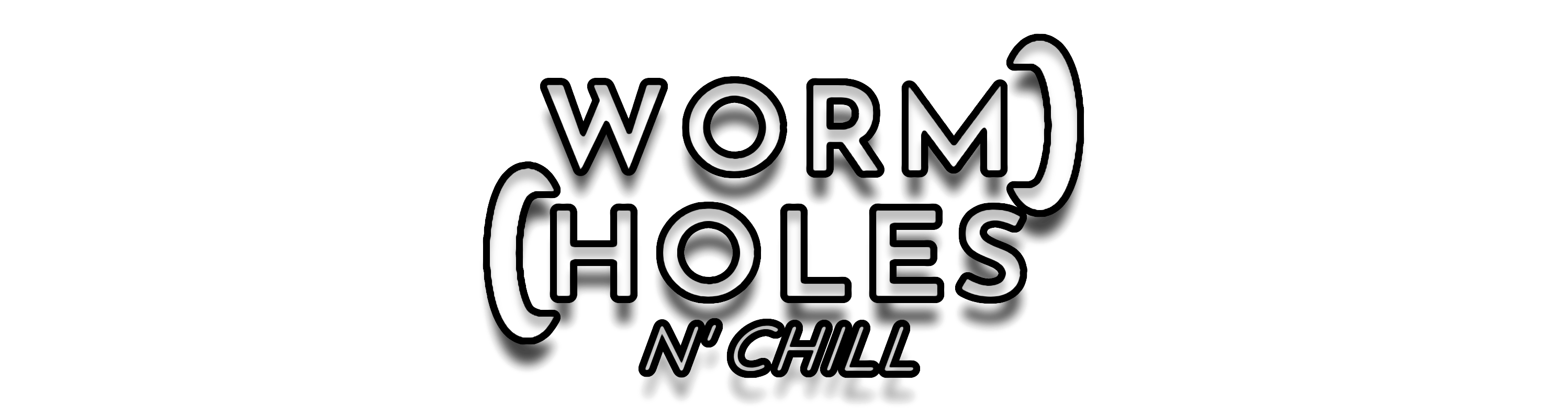 WORMHOLES n' chill