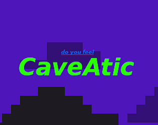 CaveAtic [$12.00] [Adventure] [Windows] [macOS] [Linux]