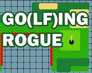 Go(lf)ing Rogue [Free] [Sports]