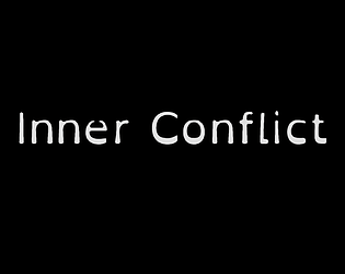 Inner Conflict [Free] [Interactive Fiction] [Windows]