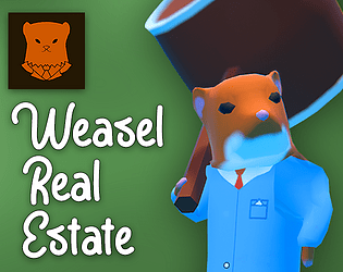 Weasel Real Estate [Free] [Action] [Windows] [macOS]