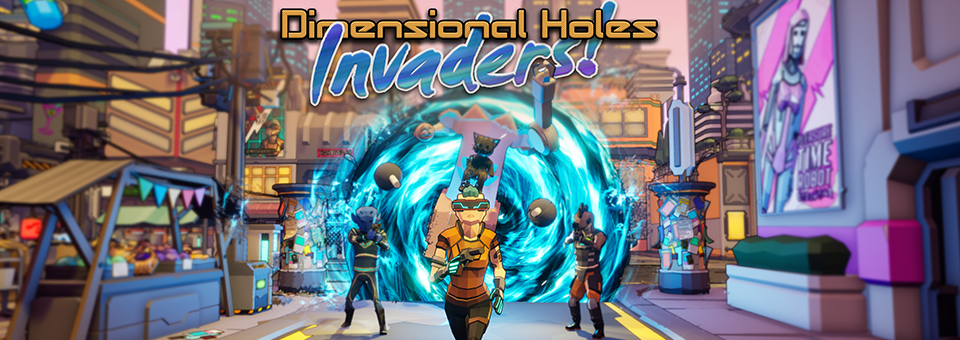 Dimensional Holes Invaders!