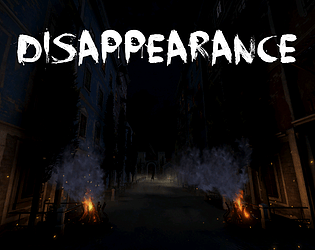 Disappearance [Free] [Survival] [Windows] [macOS] [Linux] [Android]