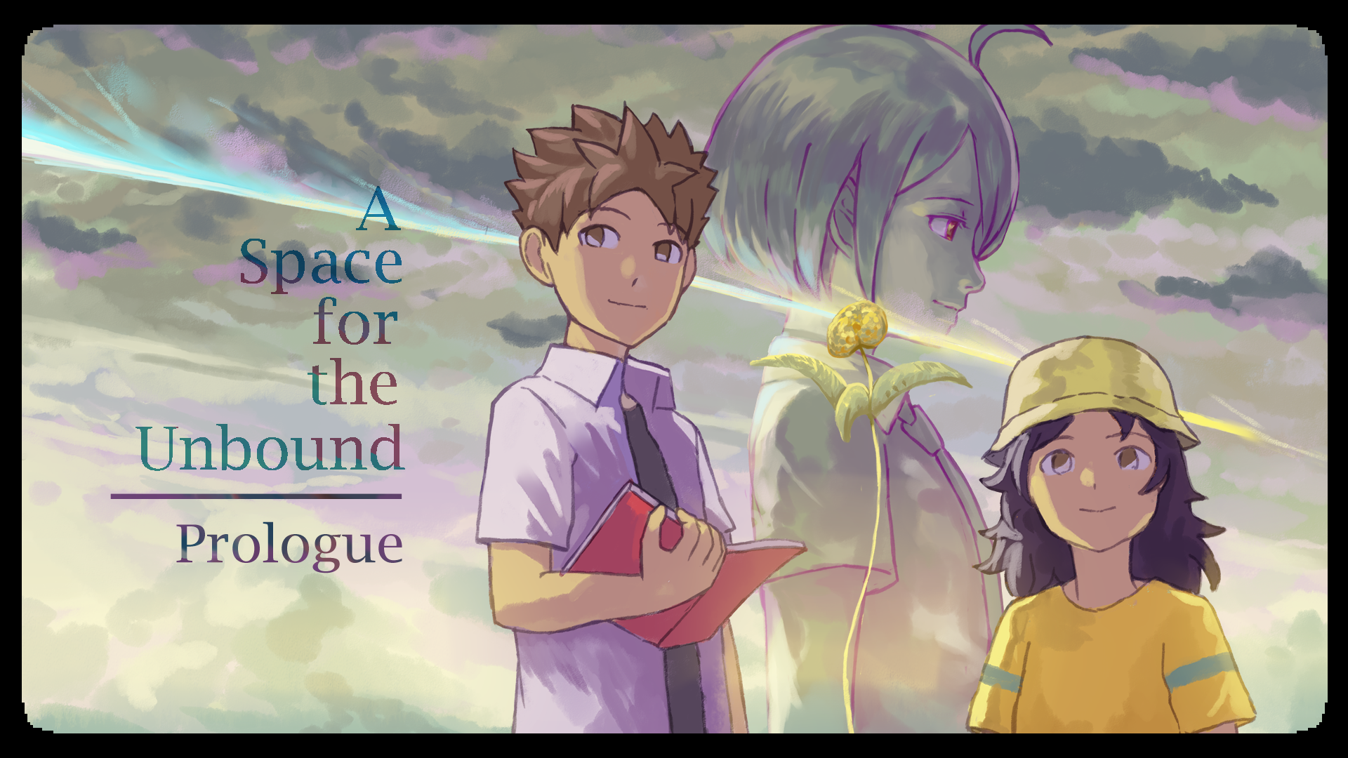 A Space for the Unbound ~ Prologue ~