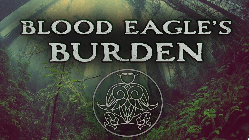 Blood Eagle's Burden - A Wyrd of Stromgard Adventure