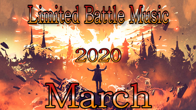 Limited JRPG Battle Music - March 2020