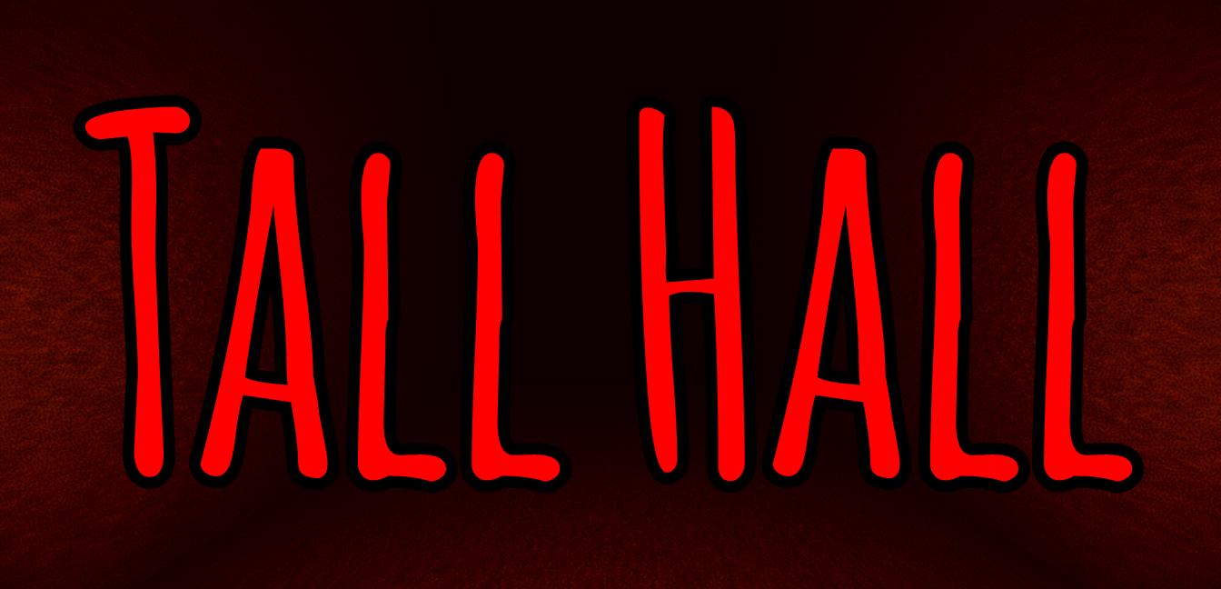 Tall Hall