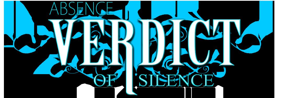 ABSENCE: Verdict of Silence