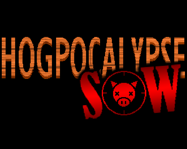(05/12) Hogpocalypse Sow