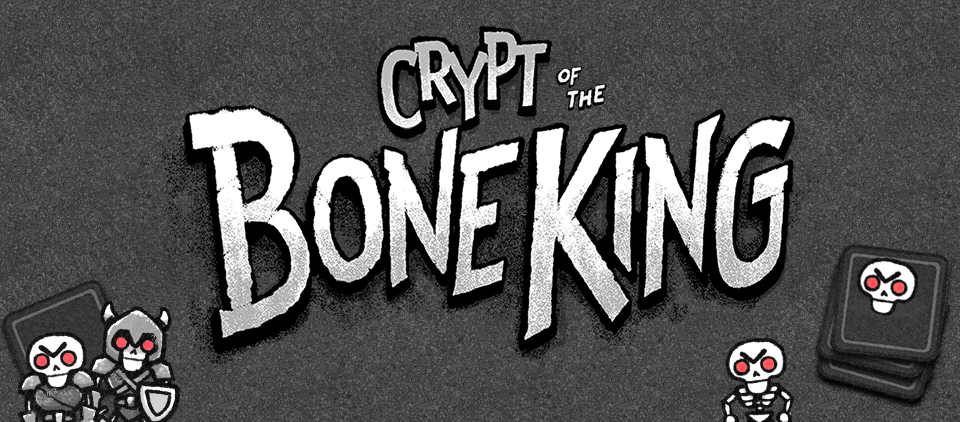 Crypt of the Bone King