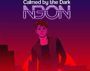 Calmed by the Dark Neon Thumbnail