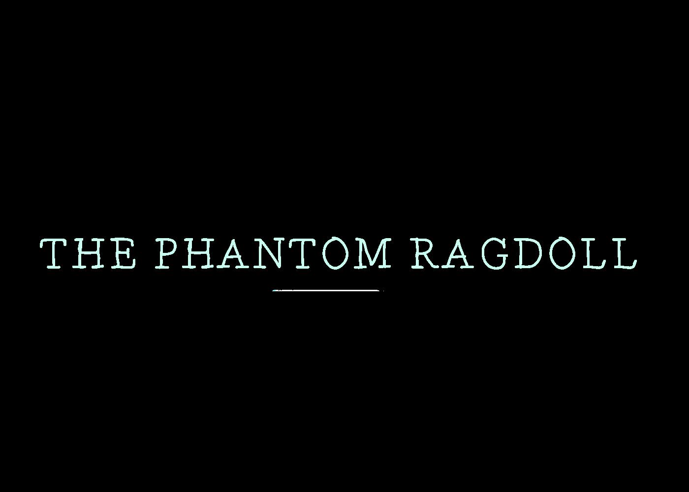 The Phantom Ragdoll