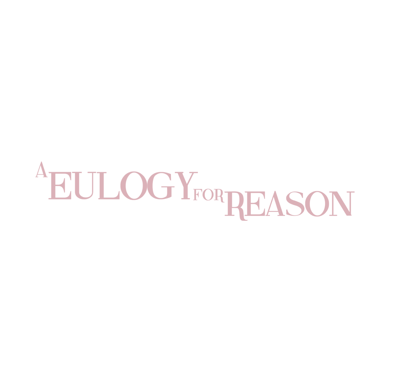 A Eulogy For Reason