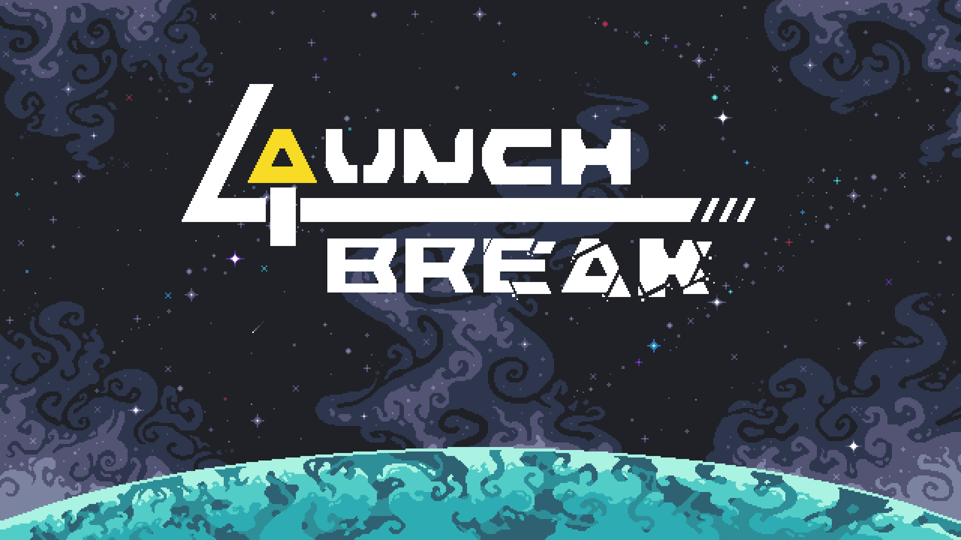 Launch Break [DEMO]