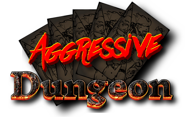 Aggressive Dungeon