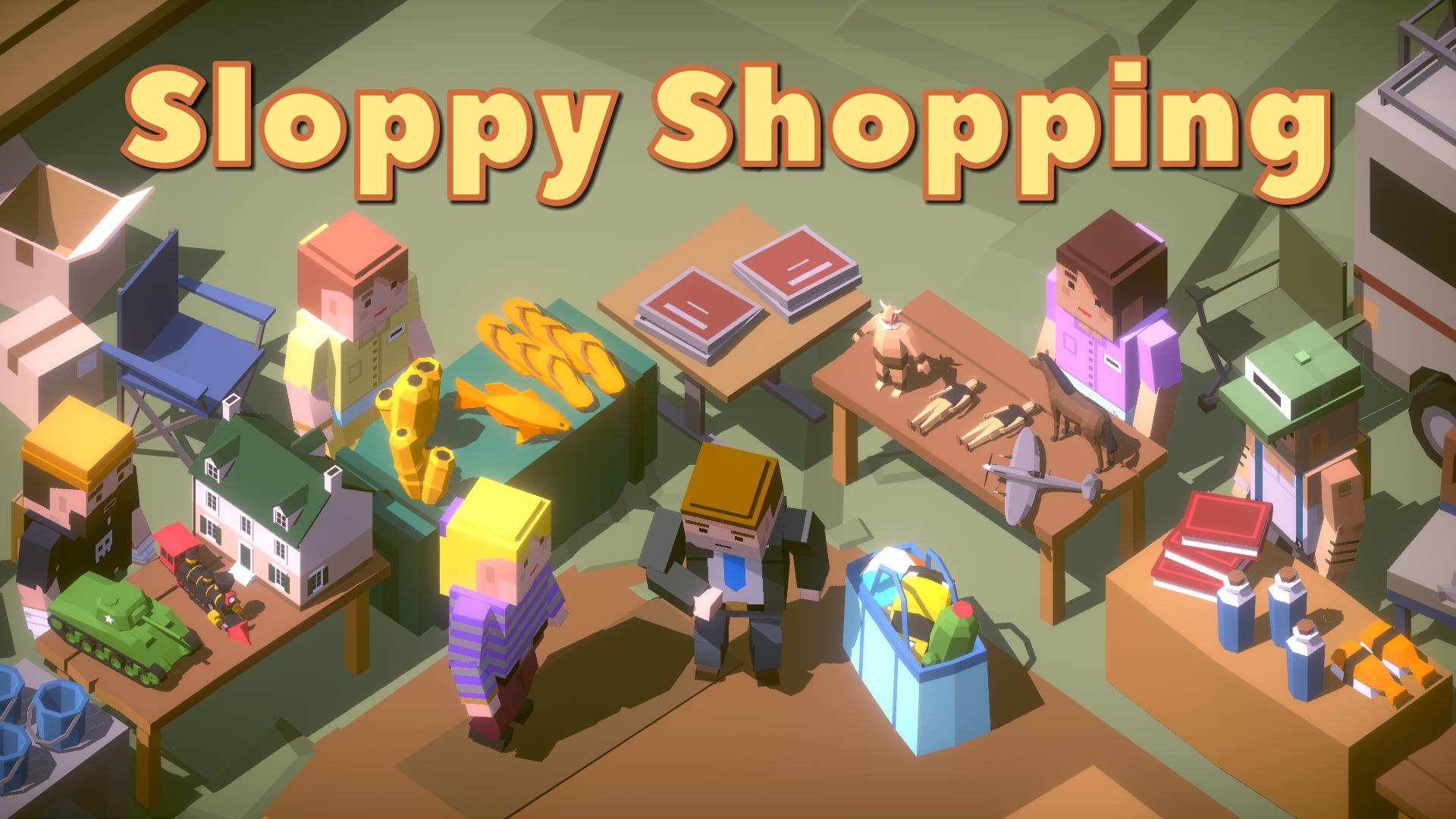 Sloppy Shopping