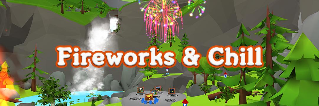 Fireworks & Chill VR