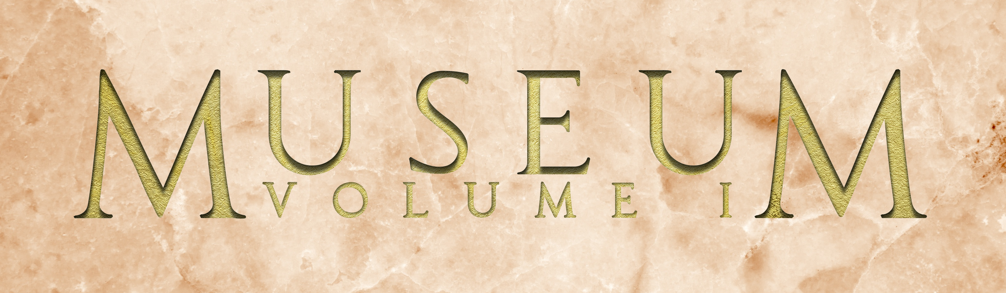 MUSEUM VOLUME I