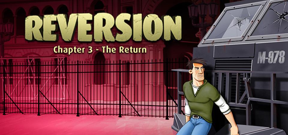 Reversion 3 - The Return