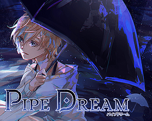 Pipe Dream - Demo [Free] [Visual Novel] [Windows] [macOS]