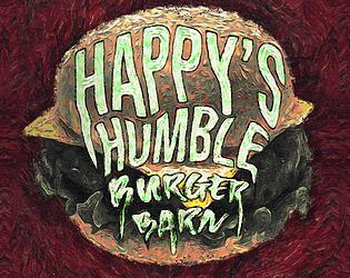 Happy's Humble Burger Barn [Free] [Adventure] [Windows]
