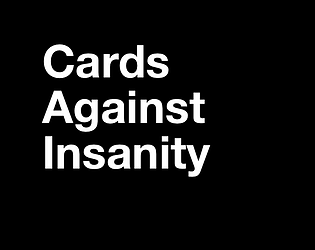 Cards Against Insanity [Free] [Card Game]