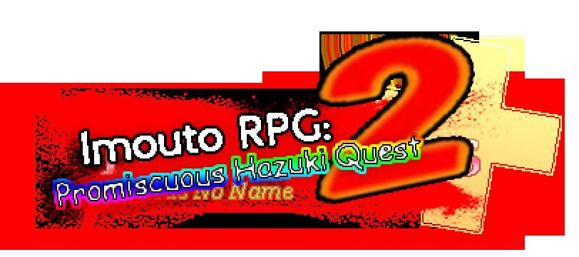Imouto RPG 2: Promiscuous Hazuki Adventure