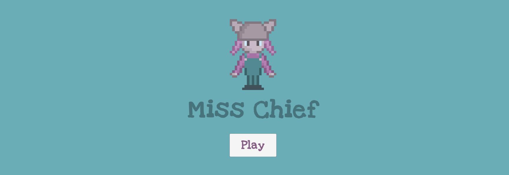 Miss Chief