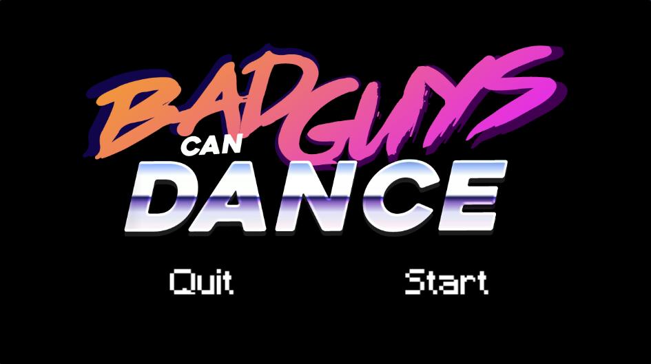 Bad Guys Can Dance (gamejam)