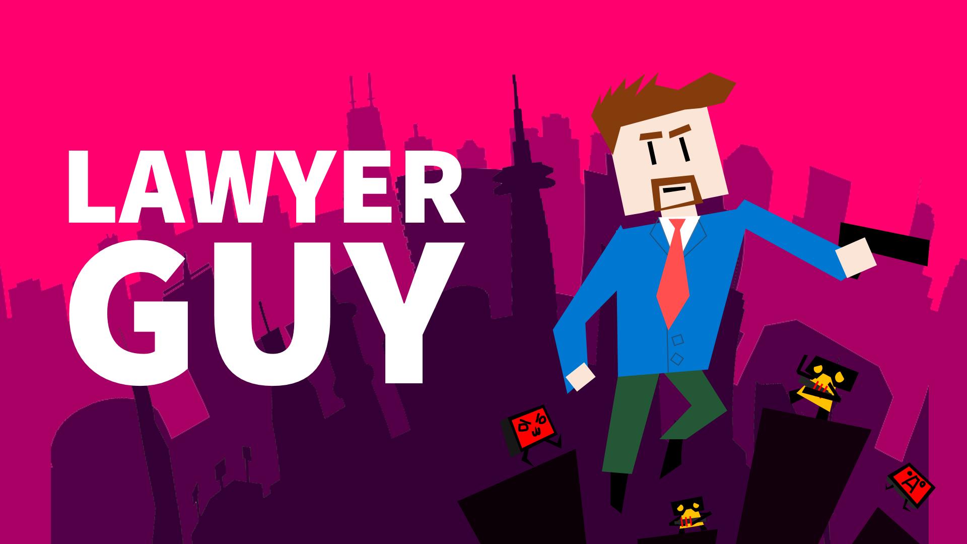 Lawyer Guy: Defender of Justice