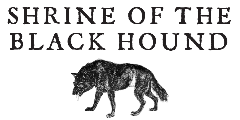 Shrine Of The Black Hound