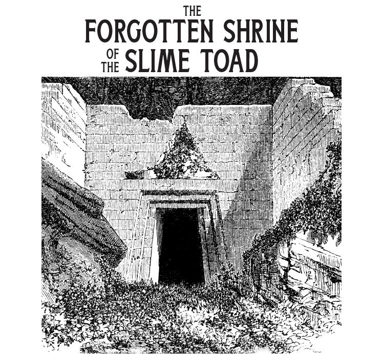 Forgotten Shrine Of The Slime Toad