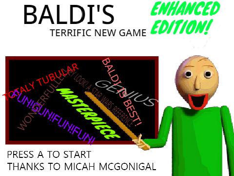 Baldi's Terrific New Game ENHANCED EDITION DEMO!