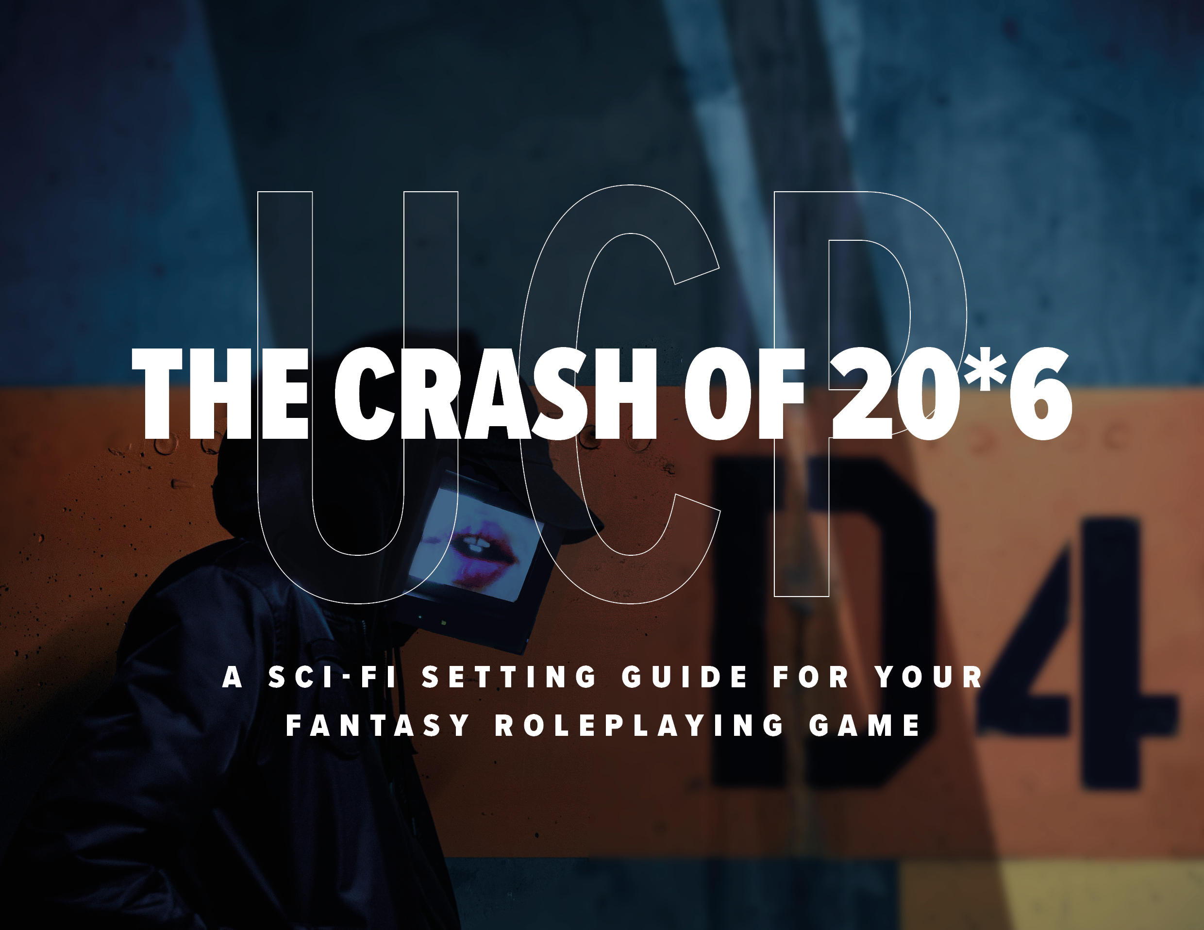 The Crash of 20*6 | A sci-fi setting supplement