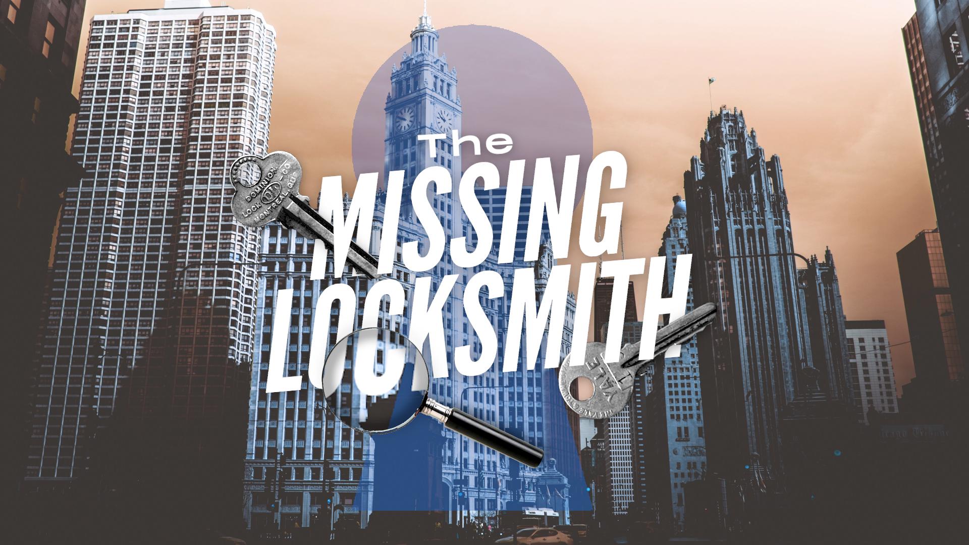 The Missing Locksmith
