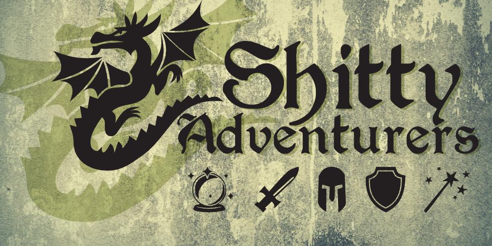 Shitty Adventurers