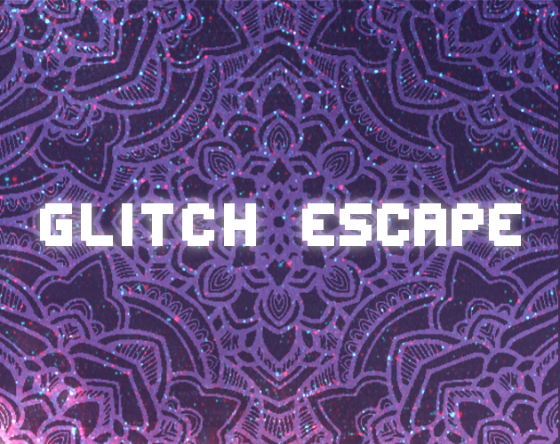 gltch escape