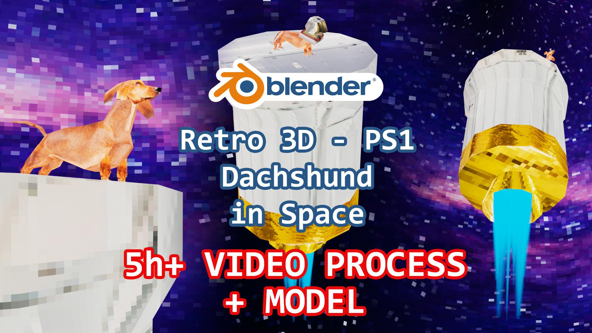 PS1 Dachshund Process Videos + Blender 3D Model