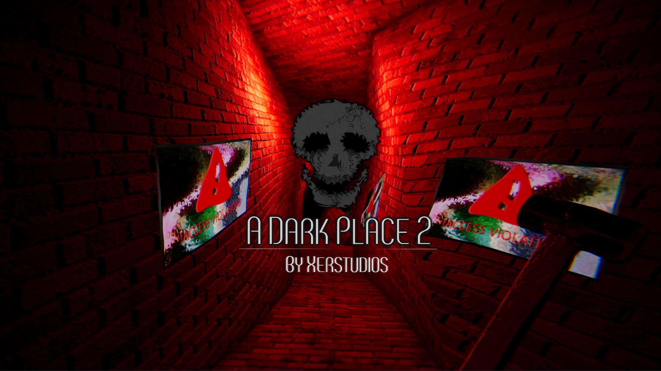 A Dark Place 2