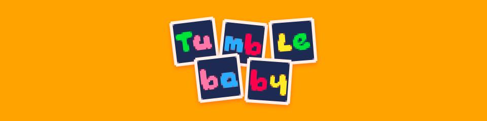 Tumble Baby