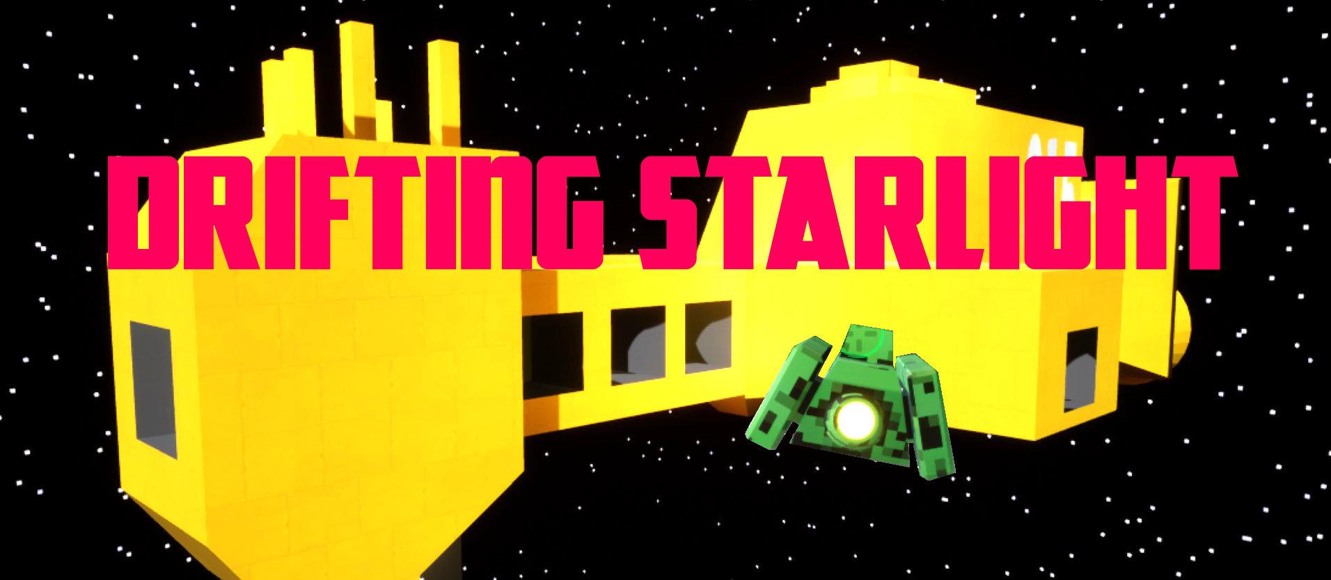 Drifting Starlight
